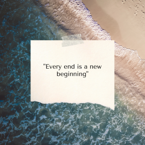 every end is part of new beginnings quote